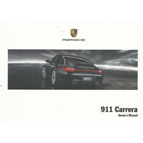 porsche 997 carrera owners manual 2009 wkd99702109 rh msroadrace com 2009 porsche carrera s owners manual 2009 porsche 911 owners manual free download